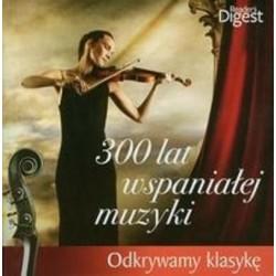 300 LAT WSPANIAŁEJ MUZYKI [3 CD]