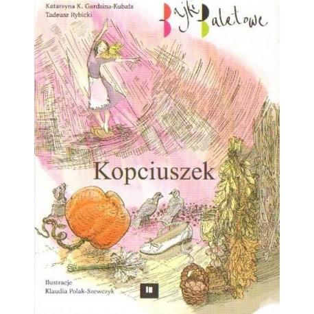 Katarzyna K. Gardzina-Kubała, Tadeusz Rybicki KOPCIUSZEK