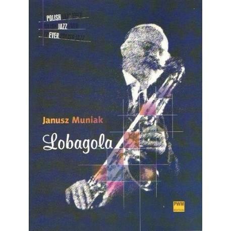 Janusz Muniak LOBAGOLA