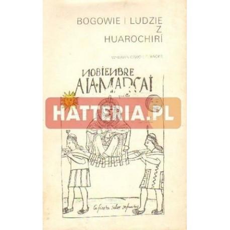 Jan Szemiński (red.) BOGOWIE I LUDZIE Z HUAROCHIRI [antykwariat]