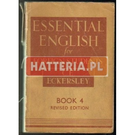 ESSENTIAL ENGLISH FOR FOREIGN STUDENTS. BOOK 4 [antykwariat]