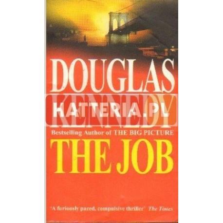 Douglas Kennedy THE JOB [antykwariat]
