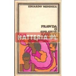 Eduardo Mendoza PRAWDA O SPRAWIE SAVOLTY [antykwariat]
