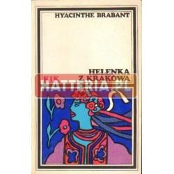 Hyacinthe Brabant HELENKA Z KRAKOWA [antykwariat]