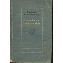 Tadeusz Żeleński-Boy OBRACHUNKI FREDROWSKIE [antykwariat]