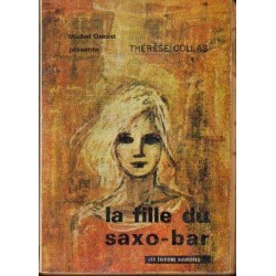 Therese Collas LA FILLE DU SAXO-BAR [antykwariat]