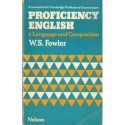 W.S. Fowler PROFICIENCY ENGLISH 1: LANGUAGE AND COMPOSITION [antykwariat]