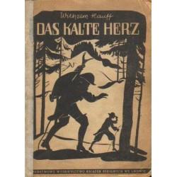 Wilhelm Hauff DAS KALTE HERZ [antykwariat]