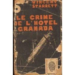Vincent Starrett LE CRIME DE L'HOTEL GRANADA [antykwariat]