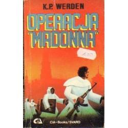 """K.P. Werden OPERACJA """"MADONNA"""" [antykwariat]"""