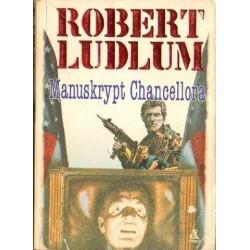 Robert Ludlum MANUSKRYPT CHANCELLORA [antykwariat]