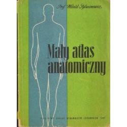 Witold Sylwanowicz MAŁY ATLAS ANATOMICZNY [antykwariat]