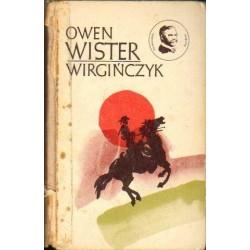 Owen Wister WIRGIŃCZYK. JEŹDZIEC Z RÓWNIN [antykwariat]