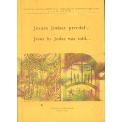 JEZUSA JUDASZ PRZEDAŁ... [antykwariat]