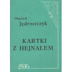 Olgierd Jędrzejczyk KARTKI Z HEJNAŁEM [antykwariat]