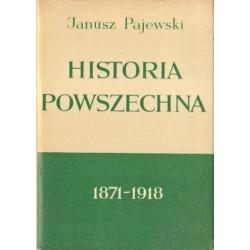 Janusz Pajewski HISTORIA POWSZECHNA 1871-1918 [antykwariat]