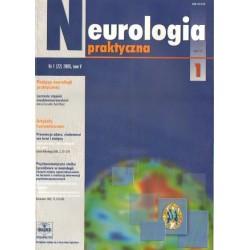 NEUROLOGIA PRAKTYCZNA. NR 1 (22) 2005. TOM 5 [antykwariat]