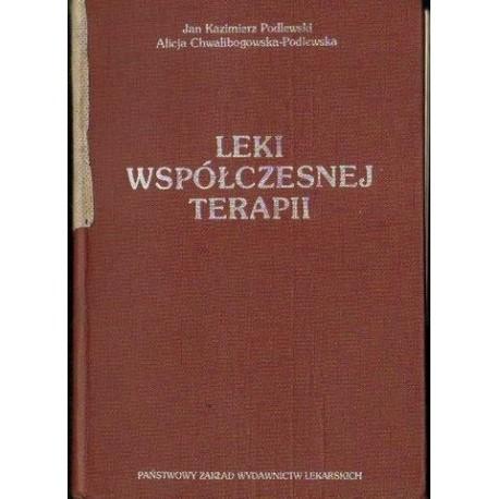 Jan Kazimierz Podlewski, Alicja Chwalibogowska-Podlewska LEKI WSPÓŁCZESNEJ TERAPII [antykwariat]