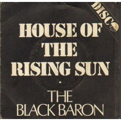 The Black Baron HOUSE OF THE RISING SUN / SMALL MISTRESS [płyta winylowa używana]