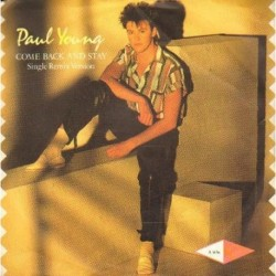 Paul Young COME BACK AND STAY / YOURS [płyta winylowa używana]