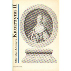 Władysław A. Serczyk KATARZYNA II CAROWA ROSJI [antykwariat]