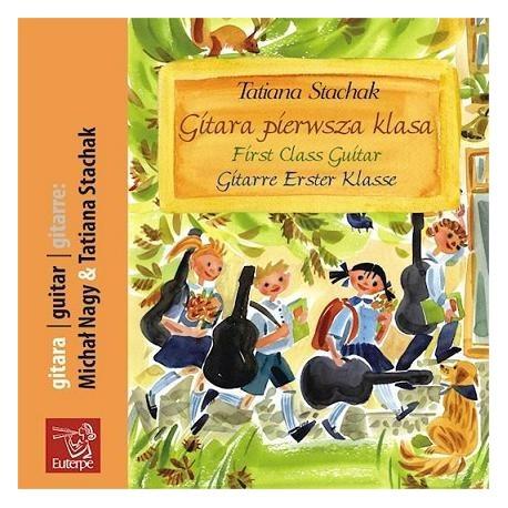 GITARA PIERWSZA KLASA [1 CD] Tatiana Stachak