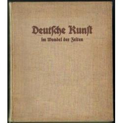 Wilhelm Museler DEUTSCHE KUNST IM WANDEL DER ZEITEN [antykwariat]