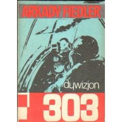 Arkady Fiedler DYWIZJON 303 [antykwariat]