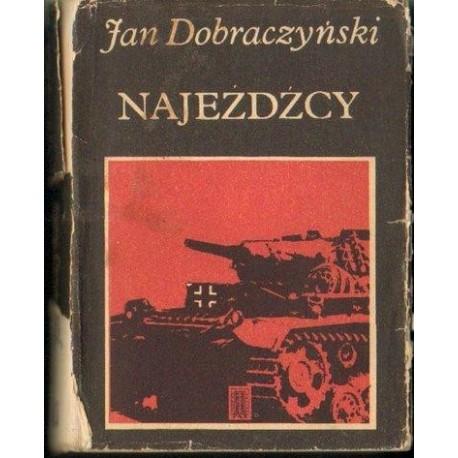 Jan Dobraczyński NAJEŹDŹCY [antykwariat]