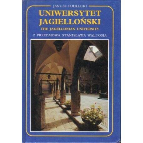 Janusz Podlecki UNIWERSYTET JAGIELLOŃSKI [antykwariat]