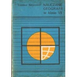 Zdzisław Batorowicz NAUCZANIE GEOGRAFII W KLASIE VII [antykwariat]