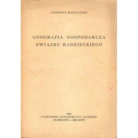 Andrzej Maryański GEOGRAFIA GOSPODARCZA ZWIĄZKU RADZIECKIEGO [antykwariat]