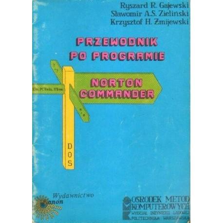 Ryszard R. Gajewski i in. PRZEWODNIK PO PROGRAMIE NORTON COMMANDER [antykwariat]