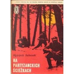 Wojciech Sulewski NA PARTYZANCKICH ŚCIEŻKACH [antykwariat]