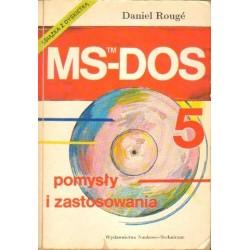 Daniel Rouge MS-DOS 5. POMYSŁY I ZASTOSOWANIA [antykwariat]