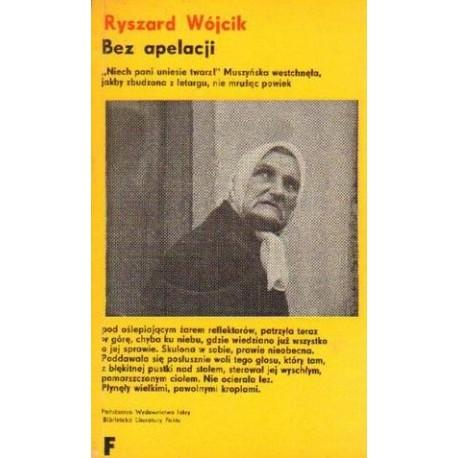 Ryszard Wójcik BEZ APELACJI [antykwariat]