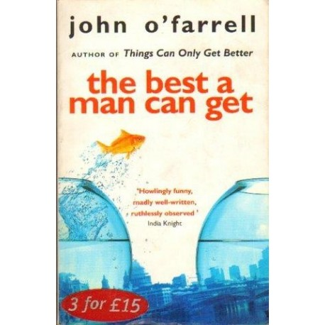 John O'Farrell THE BEST A MAN CAN GET [antykwariat]