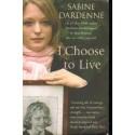 Sabine Dardenne I CHOOSE TO LIVE [antykwariat]