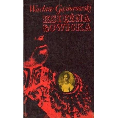 Wacław Gąsiorowski KSIĘŻNA ŁOWICKA [antykwariat]