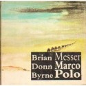 Brian Donn Byrne MESSER MARCO POLO [antykwariat]