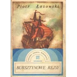 Piotr Łosowski BURSZTYNOWE REJSY [antykwariat]