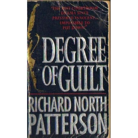 Richard North Patterson DEGREE OF GUILT [antykwariat]