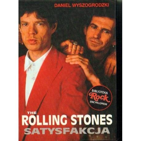 Daniel Wyszogrodzki THE ROLLING STONES. SATYSFAKCJA [antykwariat]