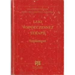 Jan Kazimierz Podlewski, Alicja Chwalibogowska-Podlewska LEKI WSPÓŁCZESNEJ TERAPII. SUPLEMENT [antykwariat]