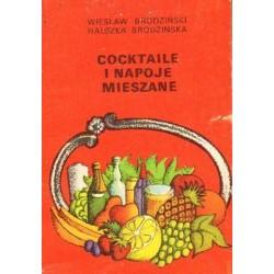 Wiesław Brodziński, Halszka Brodzińska COCKTAILE I NAPOJE MIESZANE [antykwariat]