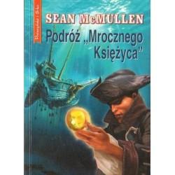 """Sean McMullen PODRÓŻ """"MROCZNEGO KSIĘŻYCA"""" [antykwariat]"""