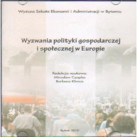 Mirosław Czapka, Barbara Klimas (red.) WYZWANIA POLITYKI GOSPODARCZEJ I SPOŁECZNEJ W EUROPIE [1 CD]