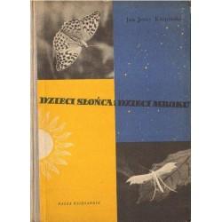 Jan Jerzy Karpiński DZIECI SŁOŃCA I DZIECI MROKU [antykwariat]