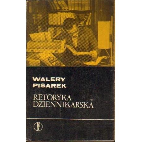 Walery Pisarek RETORYKA DZIENNIKARSKA [antykwariat]