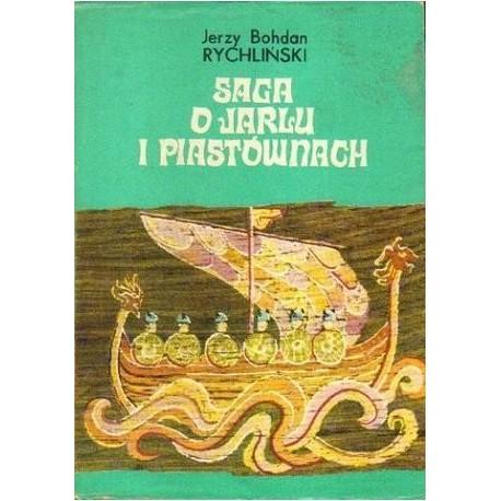 Jerzy B. Rychliński SAGA O JARLU I PIASTÓWNACH [antykwariat]
